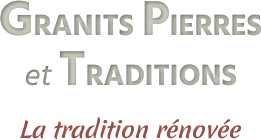 Granits Pierres et Traditions